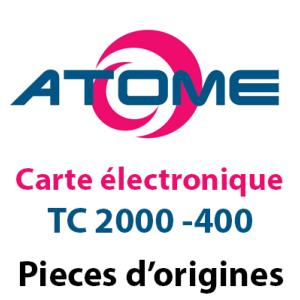Carte électronique TC2000- 400 CENTRALE ATOME